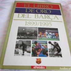 Caderneta de futebol completa: EL LIBRO DE ORO DEL BARÇA FC BARCELONA. Lote 156594874