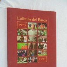 Álbum de fútbol completo: L'ALBUM DEL BARÇA -ED. EL PERIODICO - 3 TOMOS COMPLETOS- CON CARPETA EN PIEL AZUL. . Lote 157105266