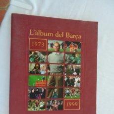 Álbum de fútbol completo: L'ALBUM DEL BARÇA -ED. EL PERIODICO - 3 TOMOS COMPLETOS.. Lote 157109666