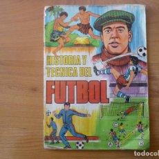 Álbum de fútbol completo: ALBUM HISTORIA Y TECNICA DEL FUTBOL COMPLETO 162 CROMOS - LIGA EDITORIAL RUIZ ROMERO 1977. Lote 159841462