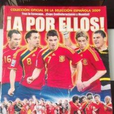 Álbum de fútbol completo: ÁLBUM CROMOS FÚTBOL SELECCIÓN ESPAÑOLA A POR ELLOS. Lote 163619682