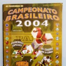 Álbum de fútbol completo: ALBUM PANINI. - CAMPEONATO BRASILEIRO 2004 - #. Lote 165740786