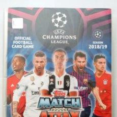 Álbum de fútbol completo: TOPPS MATCH ATTAX UEFA CHAMPIONS LEAGUE 2018 2019 - COLECCION COMPLETA 18 19. Lote 149971142