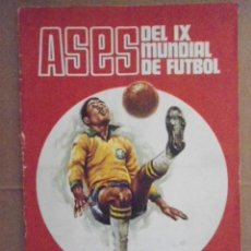 Álbum de fútbol completo: DISGRA ALBUM COMPLETO ASES IX MUNDIAL DE FUTBOL MEXICO 70. Lote 166537614