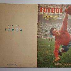 Álbum de fútbol completo: FERCA - FUTBOL CAMPEONATO 1959 1960 59 60 - ÁLBUM COMPLETO CON 9 COLOCAS - PLANCHA. Lote 42703821