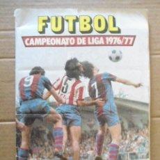 Álbum de fútbol completo: ESTE 76/77 TODO LO EDITADO MENOS 6 FICHAJES,LOS DOBLES Y 4 FICHAJES,NUNCA PEGADOS,CROMOS MUY BIEN. Lote 172839463