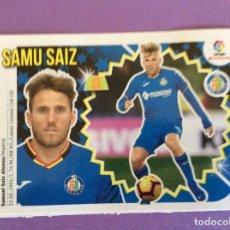 Álbum de fútbol completo: LIGA ESTE- 2018-2019- SAMU SAIZ - GETAFE --MERCADO DE INVIERNO-CROMO- Nº15-LIGA SANTANDER. Lote 172970182