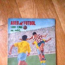 Álbum de fútbol completo: FERCA ALBUM COMPLETO ASES DEL FUTBOL EN COLOR 1959 /1960. Lote 173184487
