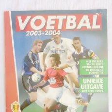 Álbum de fútbol completo: ALBUM PANINI-HET LAATSTE NIEUWS. - VOETBAL 2003-2004 - #. Lote 175764104