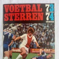 Álbum de fútbol completo: ALBUM VANDERHOUT. - VOETBALSTERREN. EREDIVISIE 1973/1974 - EMPTY ALBUM. Lote 176996915