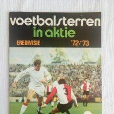 Álbum de fútbol completo: VANDERHOUT. - VOETBALSTERREN IN AKTIE. NEDERLANDSE EREDIVISIE 1972/1973 - #. Lote 176997382
