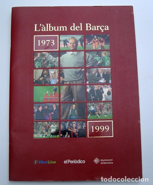 Álbum de fútbol completo: Lote Barcelona: Libro de oro Barsa 1899 1995, Cromos historicos 1973 a 1999 y POSTER FINAL CHAMPIONS - Foto 19 - 135738799