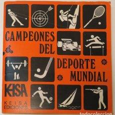 Álbum de fútbol completo: ALBUM 1974 CAMPEONES DEL DEPORTE MUNDIAL KEISA. COMPLETO. FUTBOL CICLISMO BALONCESTO COCHES MOTOS. Lote 143282950