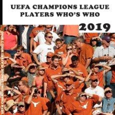 Álbum de fútbol completo: 2019 UEFA CHAMPIONS LEAGUE PLAYERS WHO'S WHO. (BY JORGE JM) - #. Lote 177208878