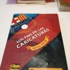 Álbum de fútbol completo: G-FUE18G LOS PINS DE LAS CARICATURAS BARÇA 94-95.EL MUNDO DEPORTIVO VER FOTOS. Lote 177755422