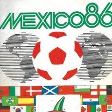 Álbum de fútbol completo: MEXICO 86 PANINI - COMPLETO. Lote 178585812