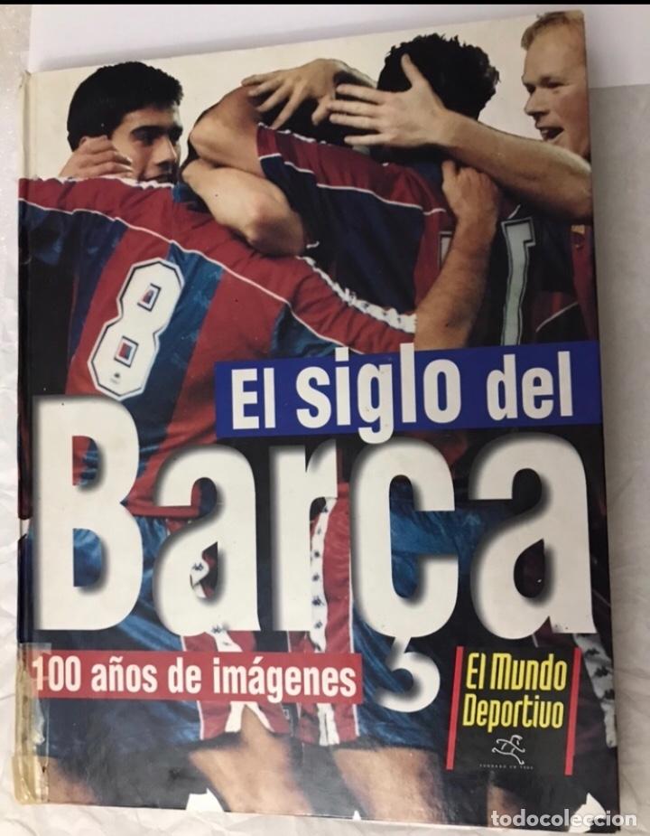 LIBRO EL SIGLO DEL BARÇA 100 AÑOS DE IMÁGENES 1997 COMPLETO (Coleccionismo Deportivo - Álbumes y Cromos de Deportes - Álbumes de Fútbol Completos)