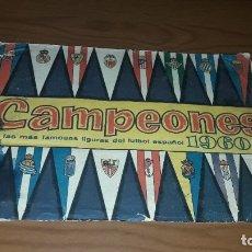 Álbum de fútbol completo: ÁLBUM CAMPEONES DE BRUGUERA 1960 COMPLETO Y CON DOBLES. Lote 179226367