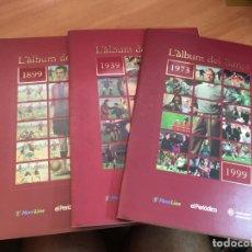 Álbum de fútbol completo: L'ALBUM DEL BARÇA. COLECCION COMPLETA CENTENARIO BARCELONA (COIB35). Lote 179334721