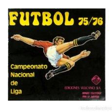 Álbum de fútbol completo: ALBUM FUTBOL LIGA 1975 1976 VULCANO 75 76 CRUYFF, BIRI BIRI, NETZER, AYALA, QUINI, IRIBAR SANTILLANA. Lote 84073452
