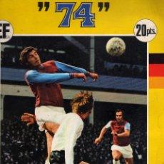 Álbum de fútbol completo: ALBUN DE CROMOS MUNICH 74 COMPLETO . Lote 180035980