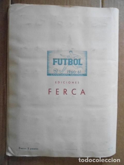Álbum de fútbol completo: ALBUM COMPLETO FUTBOL 1960/61 EDITORIAL FERCA,EN EXCELENTE ESTADO - Foto 38 - 33343843