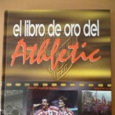 Álbum de fútbol completo: EL LIBRO DE ORO DEL ATHLETIC. Lote 182505560