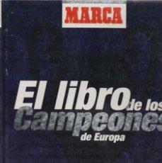 Álbum de fútbol completo: LIBRO ÁLBUM COMPLETO. EL LIBRO DE LOS CAMPEONES DE EUROPA. Lote 182505600
