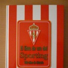 Álbum de fútbol completo: LIBRO-ÁLBUM COMPLETO EL LIBRO DE ORO DEL SPORTING. 100 AÑOS DE HISTORIA. Lote 182505620