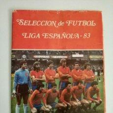 Álbum de fútbol completo: SELECCIÓN DE FÚTBOL LIGA ESPAÑOLA 83 ALBUM COMPLETO LEER. Lote 183776783