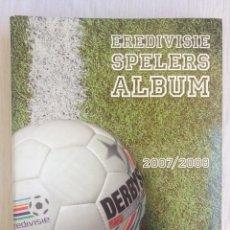 Álbum de fútbol completo: ALBUM PLUS. - EREDIVISIE SPELERSALBUM 2007-2008 - #. Lote 190541760