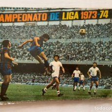 Álbum de fútbol completo: ÁLBUM CAMPEONATO LIGA 1973-74 FHER ÁLBUM Y FICHAJES ÚLTIMA HORA COMPLETOS, PÓSTER CENTRAL INCOMPLETO. Lote 190873807