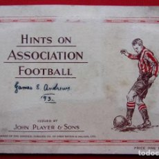Álbum de fútbol completo: JOHN PLAYER & SONS TOBACCO. AÑO: 1934. HINTS ON ASSOCIATION FOOTBALL. COMPLETO. 50 CROMOS. . Lote 191284385