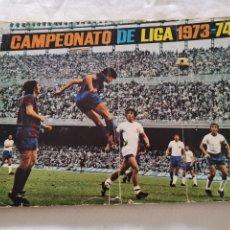 Álbum de fútbol completo: ALBUM 73/74 COMPLETO LEER DESCRIPCIÓN. Lote 194012140
