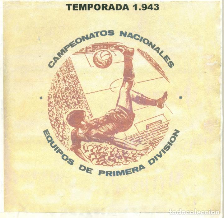 TEMPORADA 1943 COMPLETA (Coleccionismo Deportivo - Álbumes y Cromos de Deportes - Álbumes de Fútbol Completos)