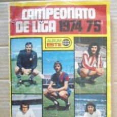Álbum de fútbol completo: EDICIONES ESTE ALBUM CAMPEONATO DE LIGA 1974/75. Lote 194645777