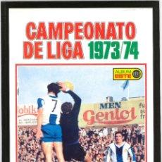 Álbum de fútbol completo: CROMOS INOLVIDABLES - EDICIONES ESTE - SALVAT - 1973-1974. Lote 195141953