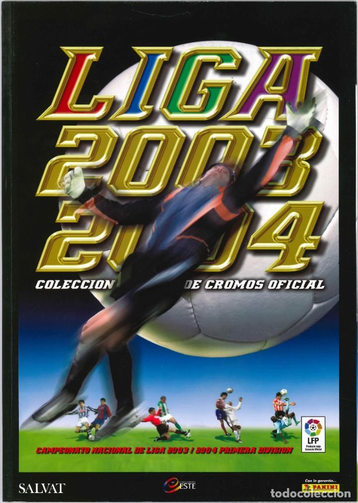 CROMOS INOLVIDABLES - EDICIONES ESTE - SALVAT - 2003-2004 (Coleccionismo Deportivo - Álbumes y Cromos de Deportes - Álbumes de Fútbol Completos)