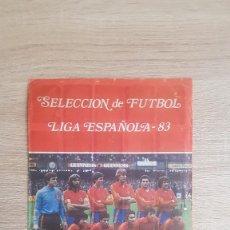 Álbum de fútbol completo: SELECCIÓN DE FÚTBOL LIGA ESPAÑOLA 83 ÁLBUM. Lote 195241812