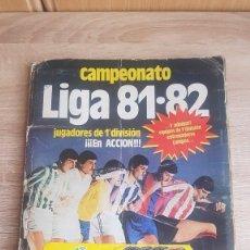 Álbum de fútbol completo: ÁLBUM CAMPEONATO LIGA 81-82 COLECCIÓN DE CROMOS. Lote 195242020