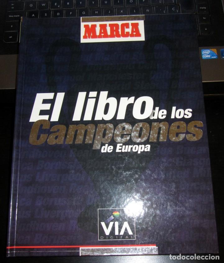 LIBRO / ALBUM EL LIBRO DE LOS CAMPEONES DE EUROPA COMPLETO EDITADO POR EL DIARIO MARCA EN 1.999 (Coleccionismo Deportivo - Álbumes y Cromos de Deportes - Álbumes de Fútbol Completos)