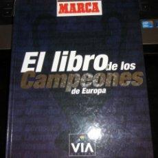 Álbum de fútbol completo: LIBRO / ALBUM EL LIBRO DE LOS CAMPEONES DE EUROPA COMPLETO EDITADO POR EL DIARIO MARCA EN 1.999. Lote 197241862