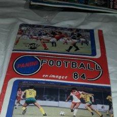 Album de football complet: ALBUM LIGA 84 DE FRANCIA DE PANINI,CON SOLSONA,LOBO DIARTE. Lote 202586672