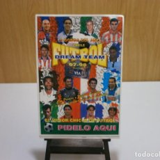 Álbum de fútbol completo: CARTEL PEGATINA DE VENTA EN KIOSCO ALBUM CHICLE FUTBOL DREAM TEAM 97 98. Lote 203058271