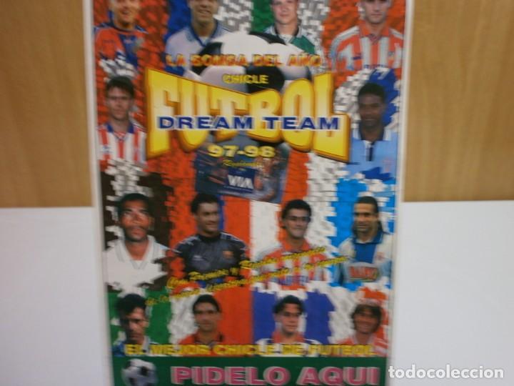 Álbum de fútbol completo: cartel pegatina de venta en kiosco album chicle futbol dream team 97 98 - Foto 2 - 203058271