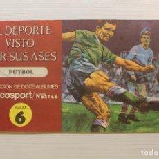 Álbum de fútbol completo: EL DEPORTE VISTO POR SUS ASES, FUTBOL, ÁLBUM 6, COMPLETO. Lote 210590113