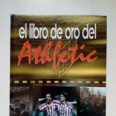 Álbum de fútbol completo: EL LIBRO DE ORO DEL ATHLETIC CLUB (EL CORREO, 1996) - COMPLETO - DE BILBAO -. Lote 217588855