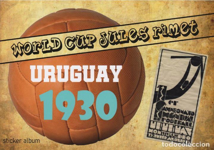 ALBUM CROMOS FACSIMIL FUTBOL FIFA WORLD CUP MUNDIAL URUGUAY 1930 COMPLETO Y NUEVO (Coleccionismo Deportivo - Álbumes y Cromos de Deportes - Álbumes de Fútbol Completos)