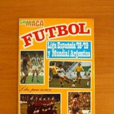 Álbum de fútbol completo: ÁLBUM FÚTBOL - LIGA ESPAÑOLA 78-79 Y MUNDIAL DE ARGENTINA - EDITORIAL MAGA 1978-1979 - COMPLETO. Lote 220252671