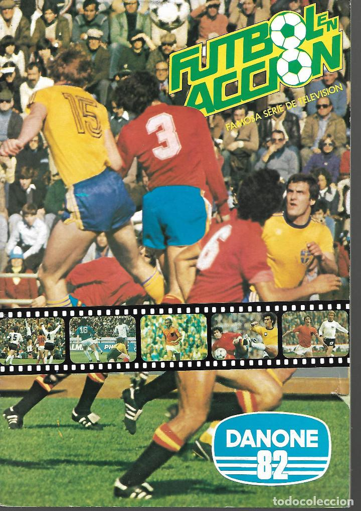 FÚTBOL EN ACCIÓN DANONE ESPAÑA 82 BUEN ESTADO 1982 COMPLETO BUEN ESTADO (Coleccionismo Deportivo - Álbumes y Cromos de Deportes - Álbumes de Fútbol Completos)